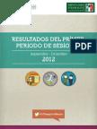 RESULTADOS DEL PRIMER PERIODO DE SESIONES. Septiembre - Diciembre 2012