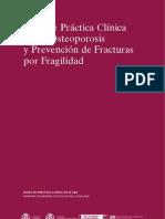 Guia de Practica Clinica Sobre Osteoporosis y Prevencion de Fracturas Por Fragilidad