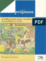 Entre Prójimos El Confilcto Interno y la Política de la Reconciliación en el Perú - Kimberly Theidon