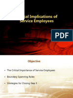 Critical Implication of Service Employees