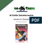 Dickson, Gordon R. - Al Estilo Extraterrestre