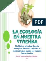 laecologaennuestravivienda-110907162144-phpapp02