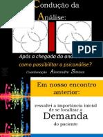 Aula 2 - APÓS A CHEGADA DO ANALISANDO - COMO POSSIBILITAR A ANÁLISE - Curso A Condução da Análise