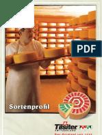 Tilsiter-Sortenprofil