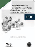 Prisión Preventiva y Reforma Penal en América Latina