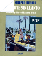 Scheper Hughes N 1997 La Muerte Sin Llanto Violencia y Vida Cotidiana en Brasil Barcelona Ariel
