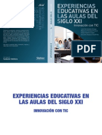 Experiencias Educativas en Las Aulas Del Siglo Xxi