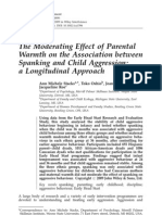 The Moderating Effect of Parental Warmth on the Association Between Spanking and Child Aggression - A Longitudinal Approach