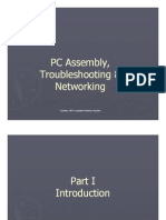 Assembling, Troubleshooting and Networking