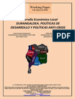 Desarrollo Económico Local. DURANGALDEA. POLÍTICAS DE DESARROLLO Y POLÍTICAS ANTI-CRISIS (Es) Local Economic Development. DURANGALDEA. DEVELOPMENT POLICY AND ANTI-CRISIS POLICY (Es) Tokiko Ekonomi Garapena. DURANGALDEA. GARAPEN POLITIKAK ETA KRISIAREN AURKAKO POLITIKAK (Es)