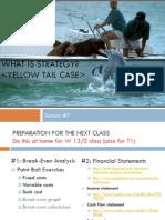 #7 Strategy Yellow Tail #