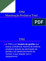 TPM - PASSO MANUTENÇÃO AUTONOMA E PLANEJADA 2