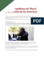 La Metropolitana de Macri y la Escuela de las Americas.docx