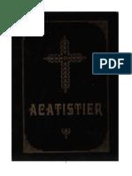 Acatistier. Colectie de Acatiste Si Paraclise