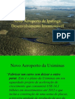 Aeroporto Da UsiMinas - Impactos