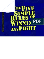Five Simple Rules of Winning a Fight