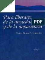 102927469 Fernandez Victor Manuel Para Liberarte de La Ansiedad y de La Impaciencia