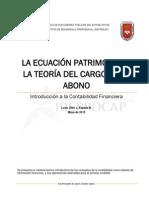 La Ecuación Patrimonial y la Teoría del Cargo y del Abono