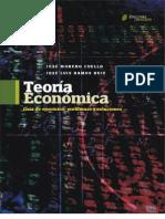 Teoría económica. Guía de ejercicios- problemas y soluciones Escrito por José Luis Moreno Cuello y José Luis Ramos Ruiz