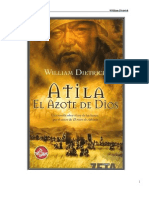 DIETRICH, William. Atila El Azote de Dios