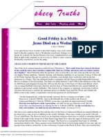 Prophecy Truths -- The Good Friday Myth, Jesus Died on a Wednesday!