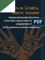 La Tortura en Colombia, Susurro Incesante. Impacto Psicosocial de La Tortura y Otros Tratos y Penas Crueles