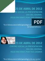 Diploma Izada de Bandera Dia Del Idioma- Csp Nocturna 2012