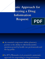 Systematic Approach for Answering a Drug Information
