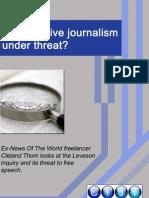 Investigative Journalism Under Threat