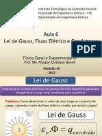 F3 Aula 6 Lei de Gauss Fluxo Elétrico e Condutores