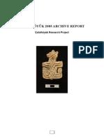 Çatalhöyük Archive Report 2005