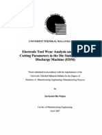 ElectrodeTool Wear Analysis Under Various Cutting Parameters in the Die Sinking Electrical Discharge Machine (Edm) Zariyanti Bte Paijoo TJ1191.Z37 2007