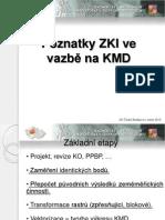 Poznatky ZKI ve vazbě na KMD