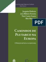 'Caminhos de Plutarco Na Europa'.