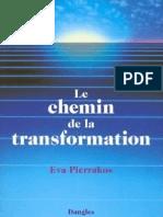 Le Chemin de La Transformation