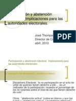 Ponencia J. Thompson CAPEL Participacion y Abstencion Electoral 2010