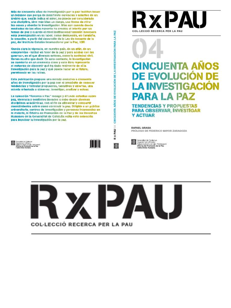 _RxPau_4_R.Grasa_castellano_50 años de investigación para la paz