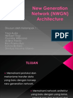 New Generation Network (NWGN) Architecture