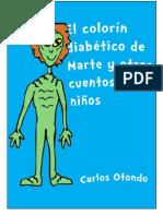 El colorín diabético de Marte y otros cuentos para niños.