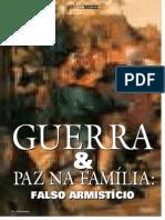 Guerra e paz na família - falso armistício
