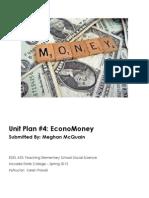 EDEL453 Spring2013 MeghanMCQUAIN Unit 4 Economics PLANNER