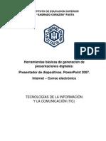 PowerPoint - Herramientas básicas para la generación de presentaciones visuales.