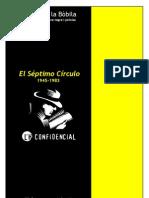 El Séptimo Círculo, 1945-1983