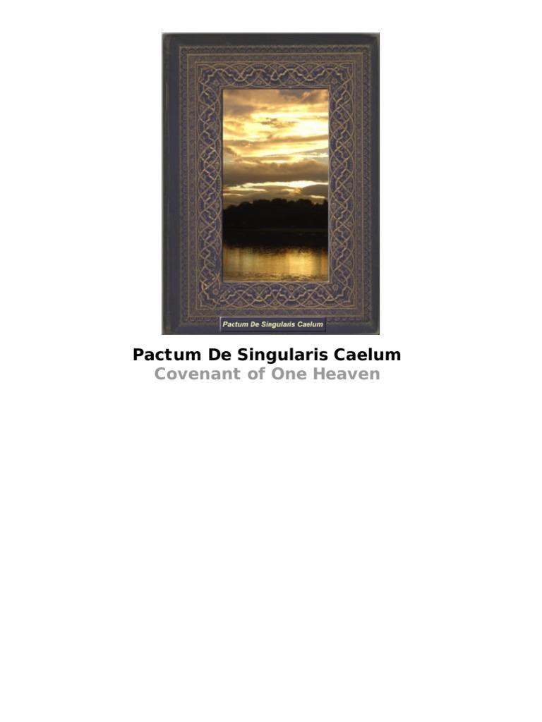a4ec66dac99 Covenant of One Heaven Pactum de Singularis Caelum