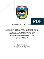 Dody Firmanda 2013 - Materi Pelatihan Panduan Praktik Klinis dan Clinical Pathways RSUD Pacitan 30-31 Mei 2013
