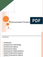 Day 02 - 002 - Enhancement Framework