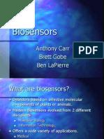Uses of Biosensorst