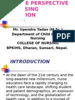 Future Persepective of Nursing Education.