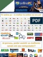 Tv Online Pc a Melhor Tv Online