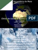 Efeito de Estufa e Buraco na Camada de Ozono